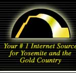 Your #1 Internet Source for Yosemite and the Gold Country